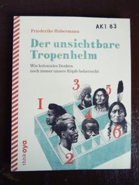Habermann_DerUnsichtbareTropenhelm